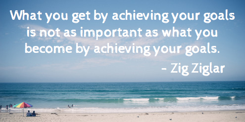 Achieving Your Goals Quote